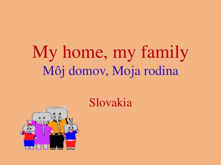 My home, my family