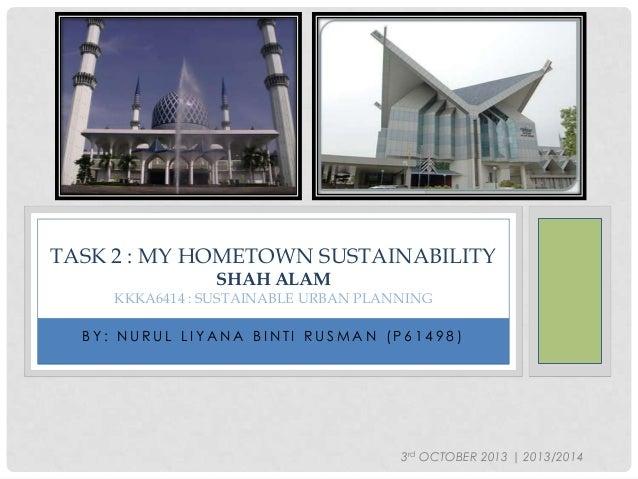 My hometown sustainability (Shah Alam, Selangor, Malaysia)