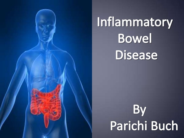 Inflammatory bowel disease                             intestines.It includes a group of chronic disorders thatcause infla...