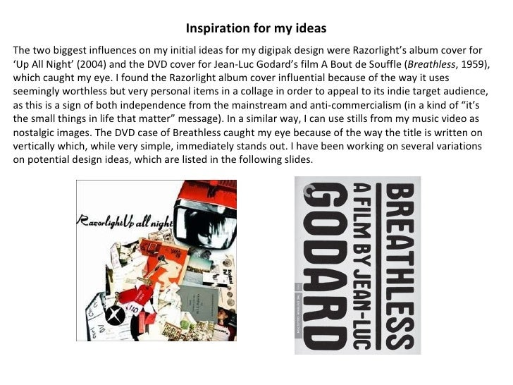 Inspiration for my ideas The two biggest influences on my initial ideas for my digipak design were Razorlight's album cove...