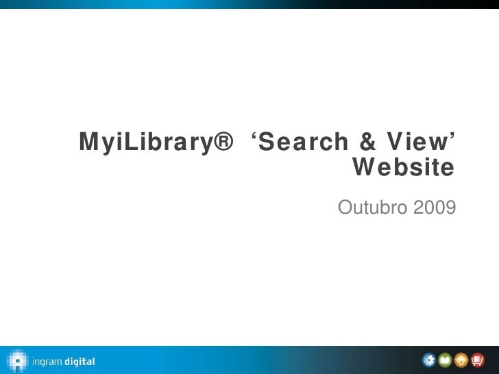 MyiLibrary® 'Search & View' Website Outubro 2009