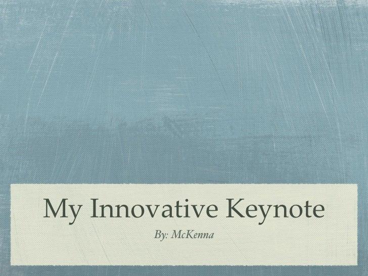 My innovate keynote