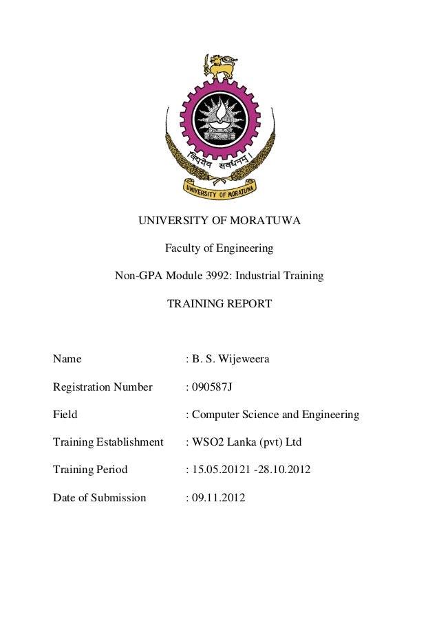 UNIVERSITY OF MORATUWA                         Faculty of Engineering            Non-GPA Module 3992: Industrial Training ...