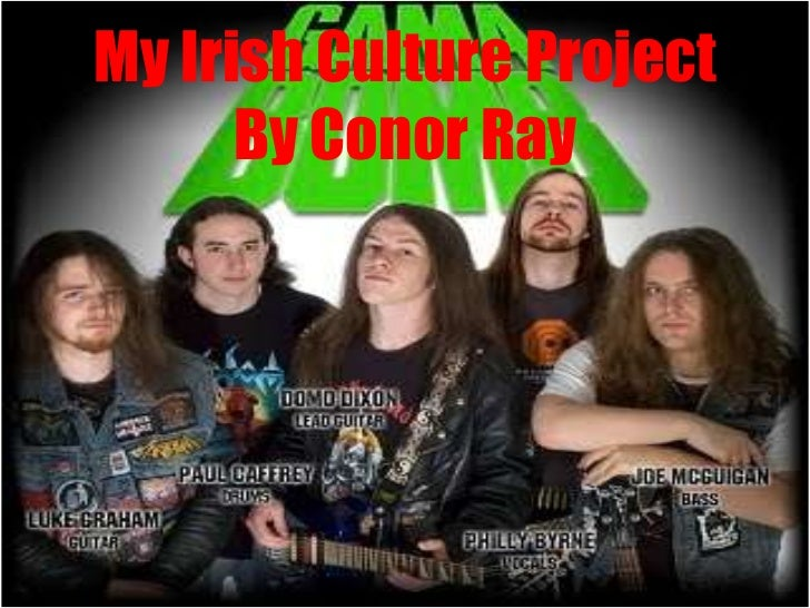 My Irish Culture Project      By Conor Ray