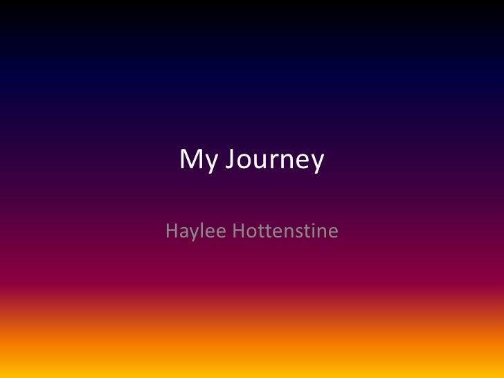 My JourneyHaylee Hottenstine
