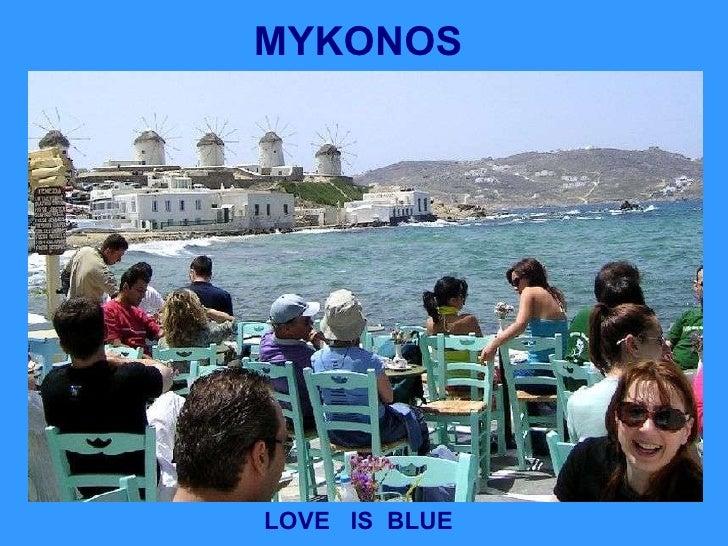 MYKONOS LOVE  IS  BLUE