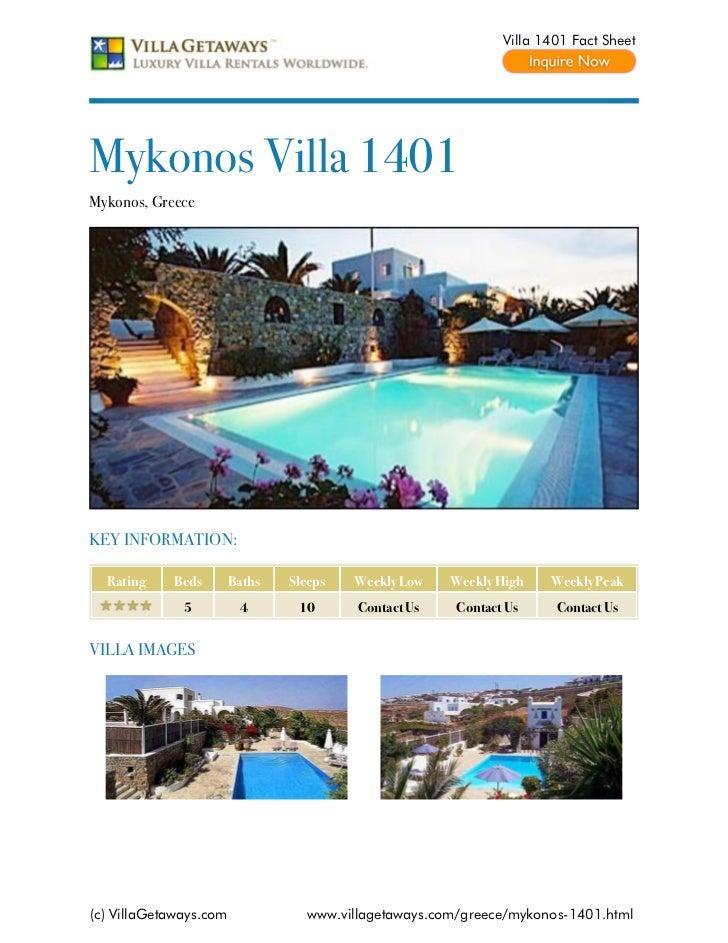 Villa 1401 Fact SheetMykonos Villa 1401Mykonos, GreeceKEY INFORMATION:  Rating    Beds        Baths   Sleeps   Weekly Low ...