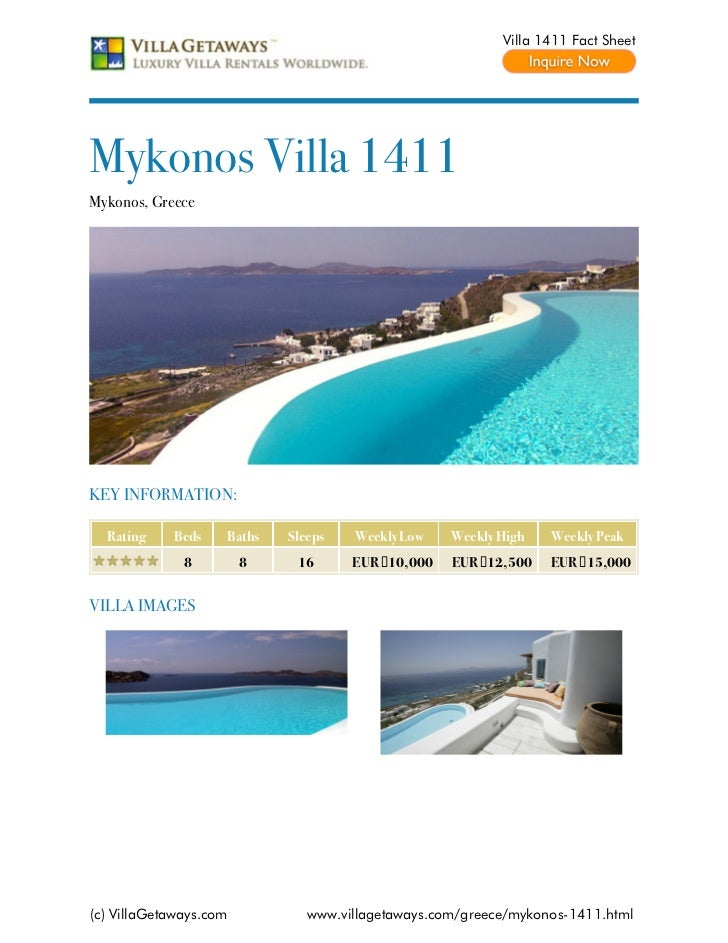 Villa 1411 Fact SheetMykonos Villa 1411Mykonos, GreeceKEY INFORMATION:  Rating    Beds    Baths   Sleeps   Weekly Low    W...