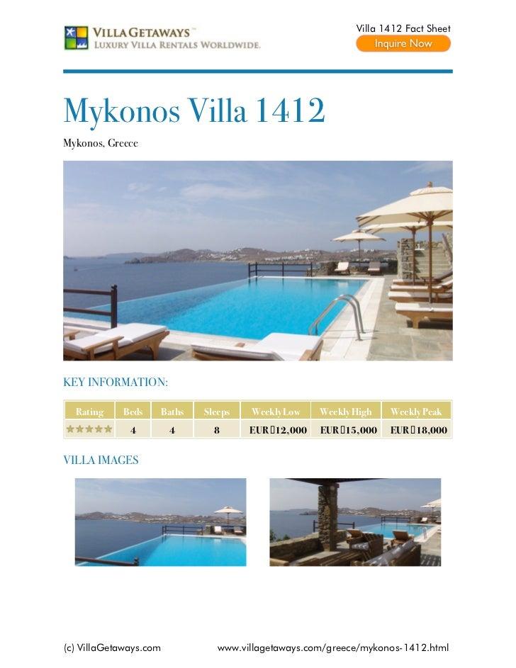 Villa 1412 Fact SheetMykonos Villa 1412Mykonos, GreeceKEY INFORMATION:  Rating    Beds    Baths   Sleeps   Weekly Low    W...