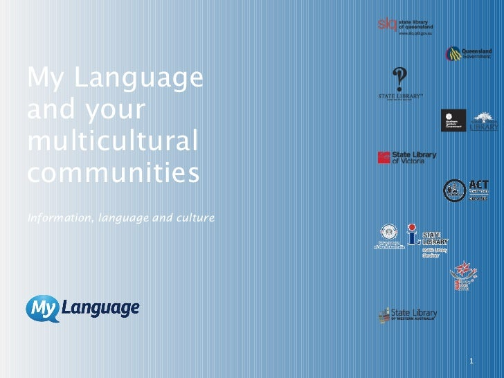 My Language  and your  multicultural communities Information, language and culture