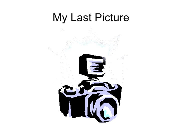 My Last Picture