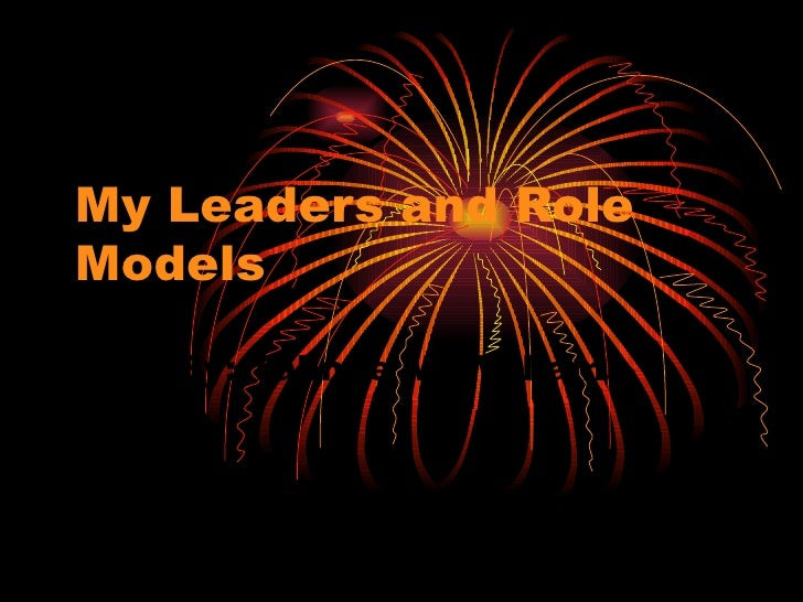 My Leaders And Role Models Tahnee