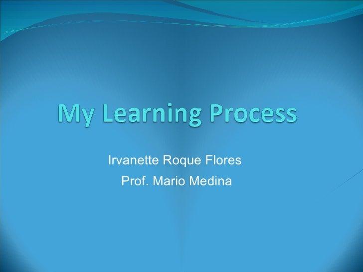 Irvanette Roque Flores  Prof. Mario Medina