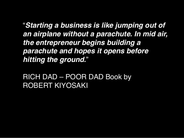 """""""Starting a business is like jumping out of an airplane without a parachute. In mid air, the entrepreneur begins building ..."""