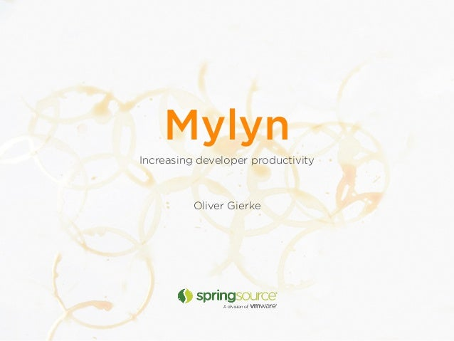 Increasing developer procutivity with Mylyn (Devoxx 2010)