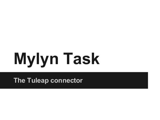Mylyn TaskThe Tuleap connector