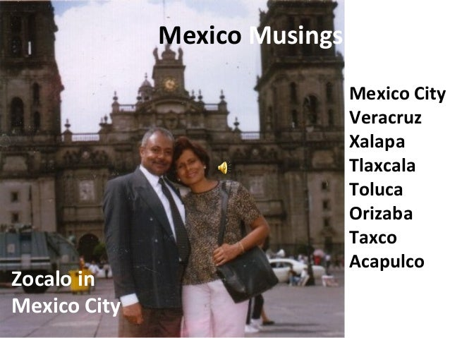 My Many Musings from Mexico