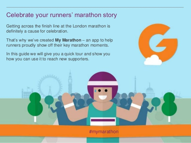 Celebrate your runners' marathon story Getting across the finish line at the London marathon is definitely a cause for cel...