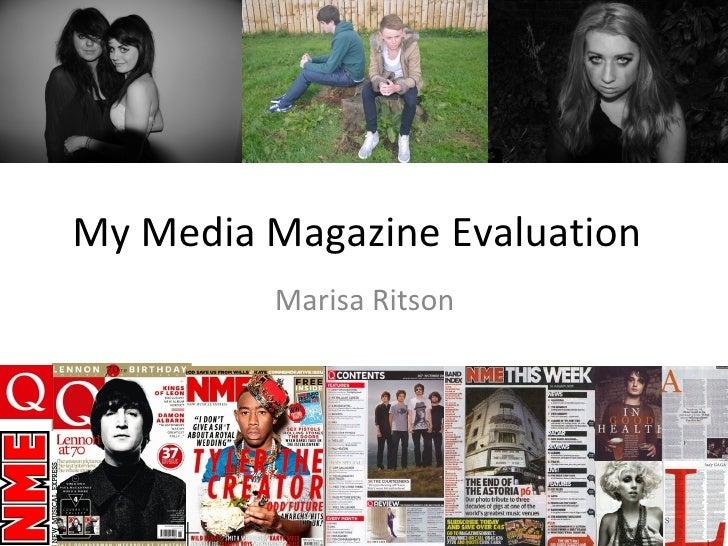 My Media Magazine Evaluation         Marisa Ritson