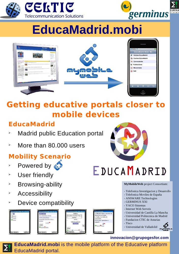 EducaMadrid.mobi     Getting educative portals closer to           mobile devices EducaMadrid    Madrid public Education ...