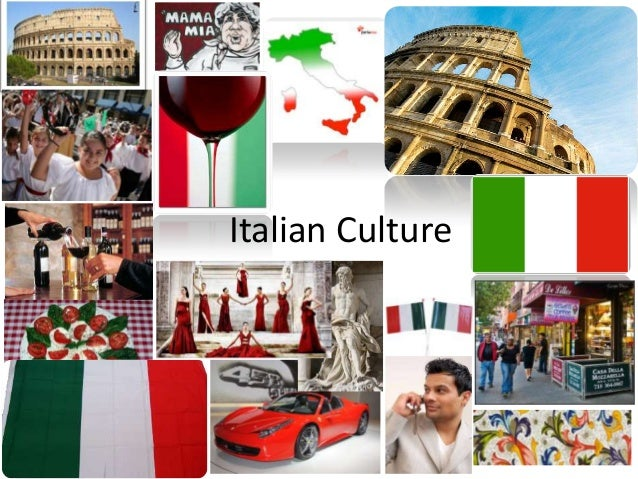 notes on italian culture The company called the calendar 'italianity', and it has influences from the world of art, cinema, history and italian culture famous people featured include electra rossellini, daughter of the legendary isabella rossellini, the best accompaniment for a pasta dish in the middle of the toscana.