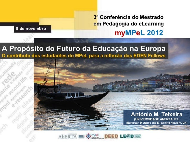 3ª Conferência do Mestrado                                      em Pedagogia do eLearning     9 de novembro               ...