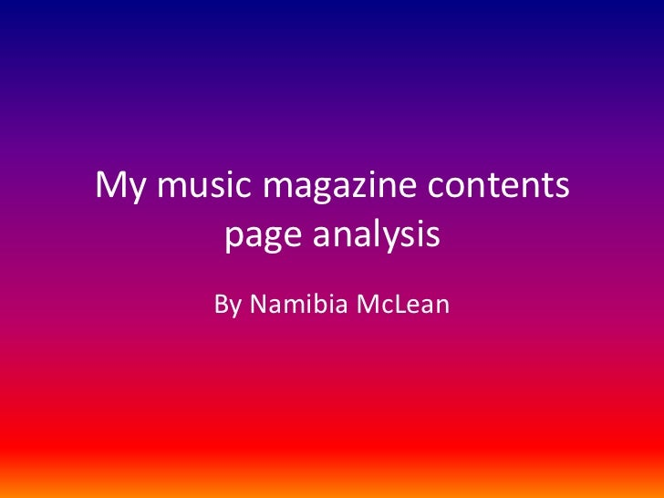 My music magazine contents page analysis<br />By Namibia McLean<br />