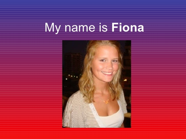 My Name Is Fiona