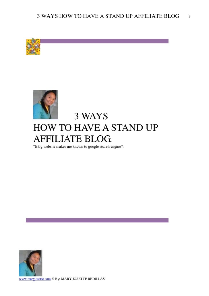 3 WAYS HOW TO HAVE A STAND UP AFFILIATE BLOG           1               3 WAYS       HOW TO HAVE A STAND UP       AFFILIATE...