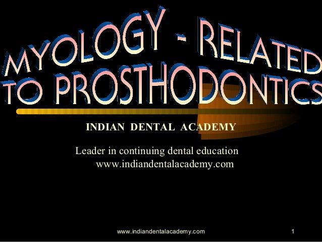 Myology in prostho/ orthodontic seminars