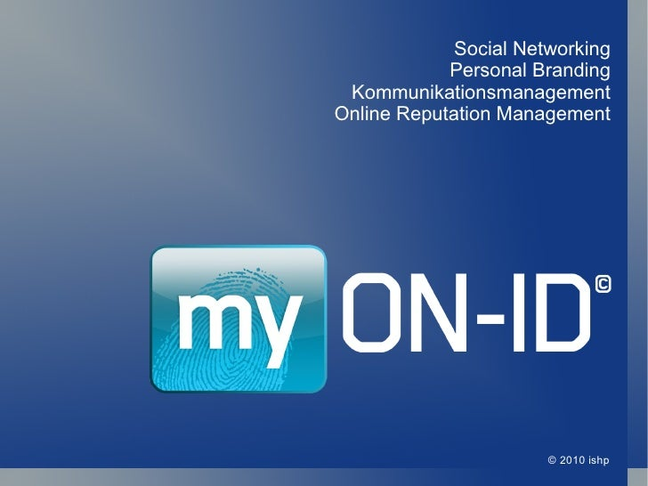 © 2010 ishp Social Networking Personal Branding Kommunikationsmanagement Online Reputation Management