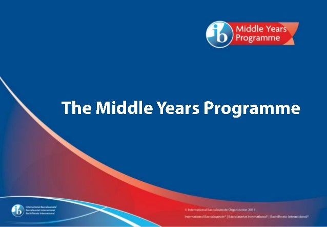 MYP and the IB Diploma Program • Curriculum alignment • Increased access and achievement • Best practice teaching and asse...