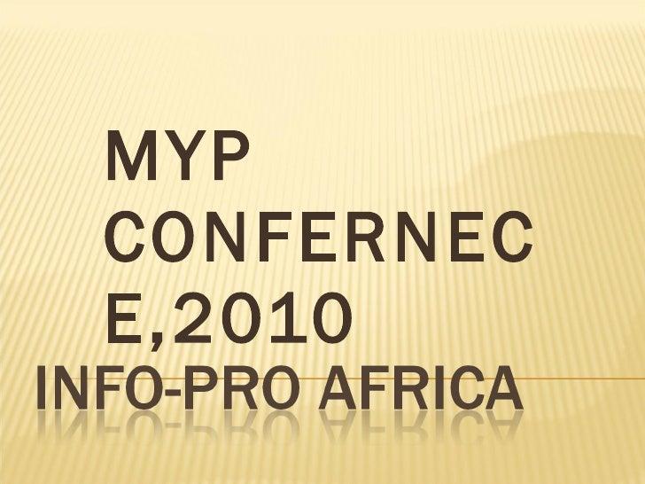 MYP CONFERNECE,2010