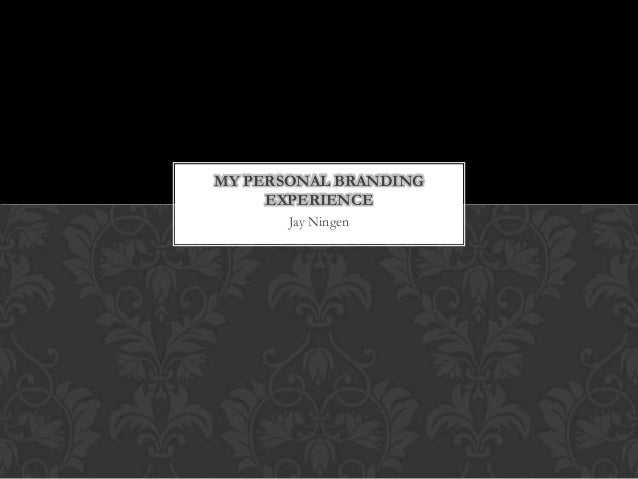 My personal branding experience