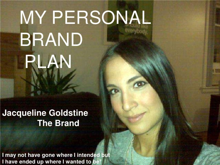 Jacqueline Goldstine, The Brand