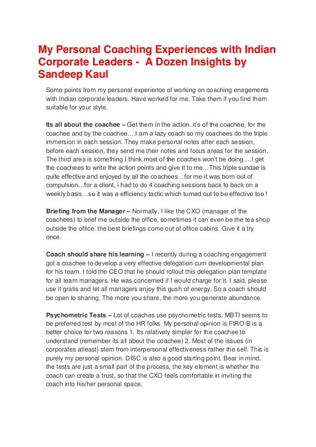 My Personal Coaching Experiences with Indian Corporate Leaders - A Dozen Insights by Sandeep Kaul Some points from my pers...