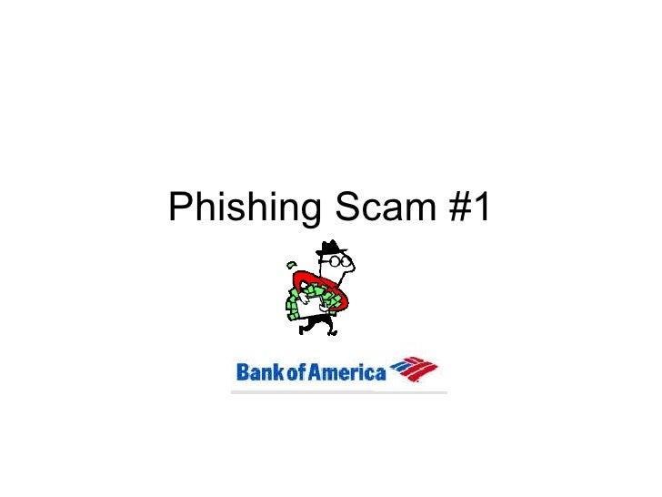Phishing Scam #1