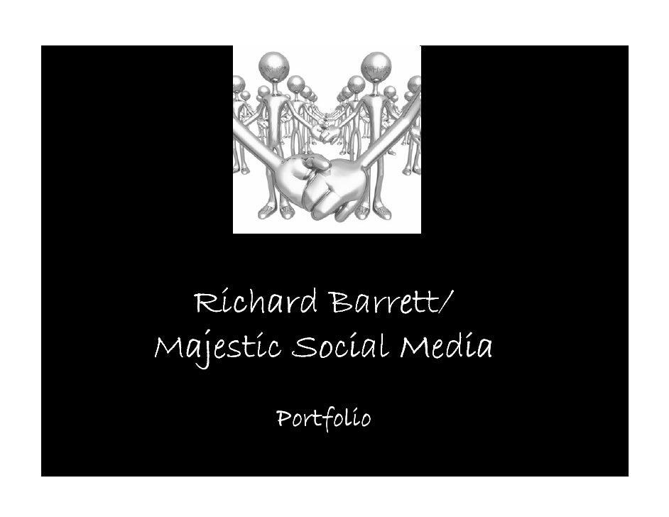 Richard Barrett/ Majestic Social Media        Portfolio
