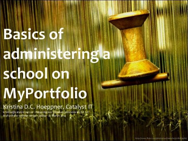 Basics of administering a school on MyPortfolio