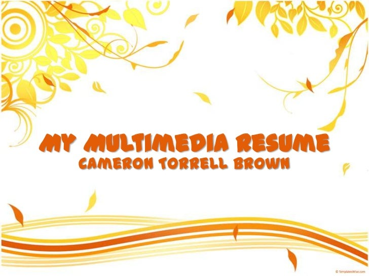 My Intro and Resume - Cameron T Brown