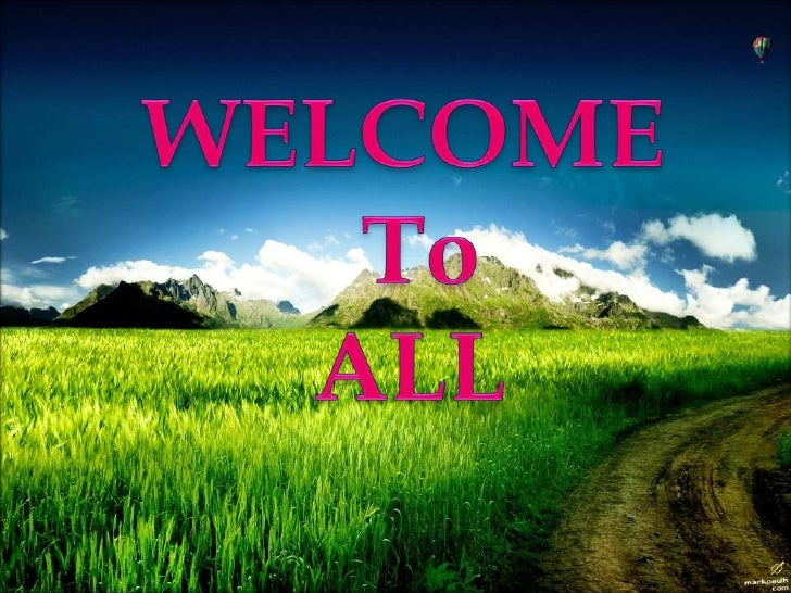 WELCOME <br />          To<br />        ALL<br />