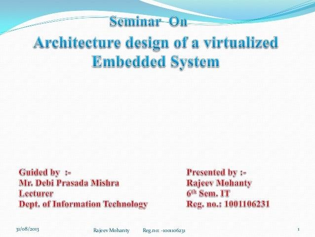 System Architecture Design Architecture Design of a