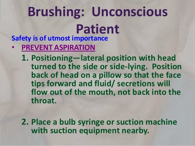 oral care to unconscious patient