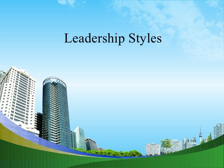 My ppt @ bec doms on leadership styles