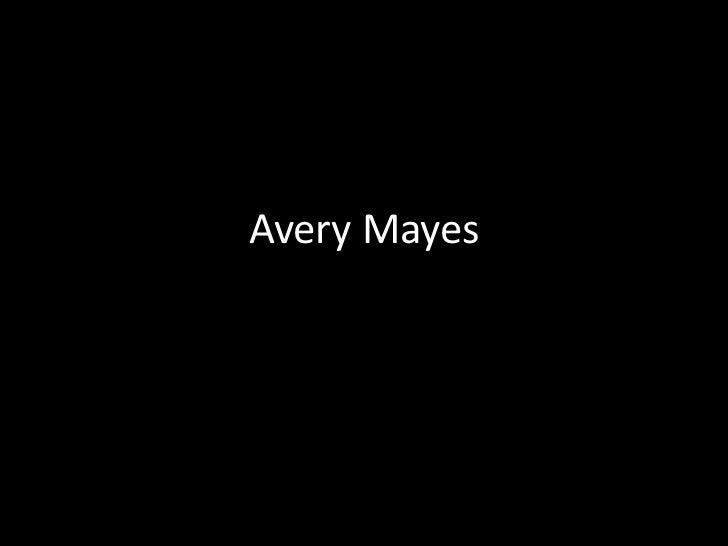 Avery Mayes