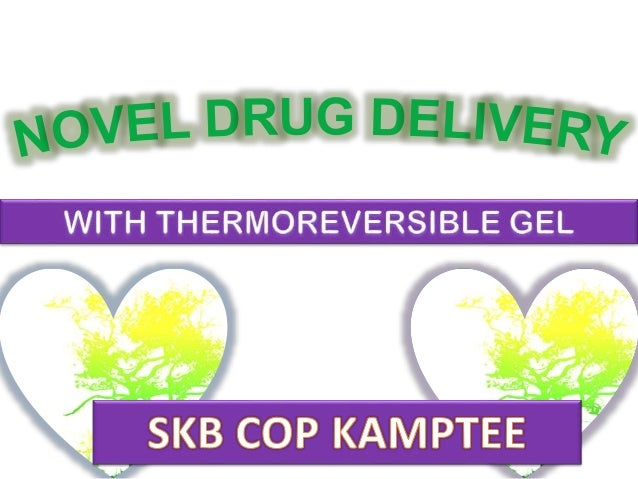 NASAL DRUG DELIVERY BY USING THERMOREVERSIBLE GEL