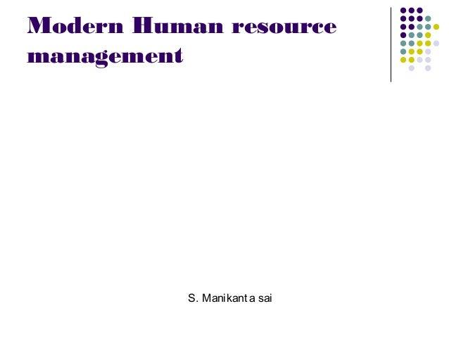 Modern Human resource management S. Manikant a sai