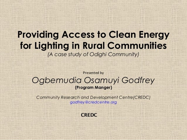 Providing Access to Clean Energy for Lighting in Rural Communities        (A case study of Odighi Community)              ...