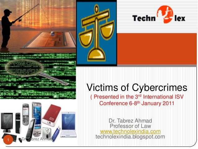 Victims of Cybercrimes                       ( Presented in the 3rd International ISV                           Conference...