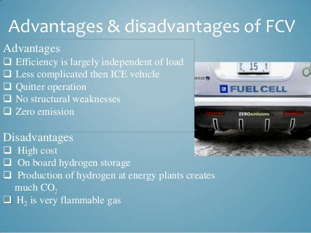 hydrogen fuel cell benefits and limitations Hydrogen fuel cell is an energy conversion device that uses the power of hydrogen effectively as such hydrogen has an important role in the future as a replacement for imported petroleum, used currently in cars and trucks, but it has the following disadvantages : 1) although hydrogen cells are being used to power hybrid cars, it's still not a feasible source of fuel for everyone.